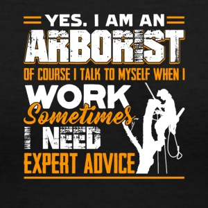 I Am An Arborist Shirt - Women's V-Neck T-Shirt