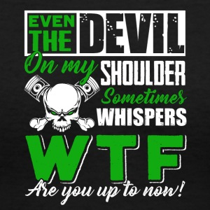 Mechanic The Devil On My Shoulder - Women's V-Neck T-Shirt