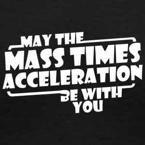 May The Mass x Acceleration - Women's V-Neck T-Shirt