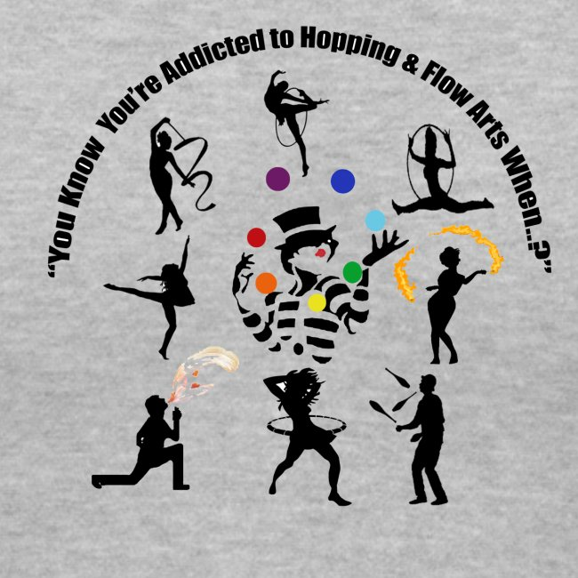 You Know You're Addicted to Hooping & Flow Arts