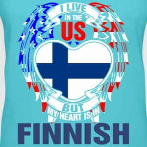 I Live In The Us But My Heart Is In Finnish - Women's V-Neck T-Shirt