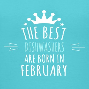 Best DISHWASHERS are born in february - Women's V-Neck T-Shirt