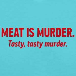 Meat is murder - Women's V-Neck T-Shirt