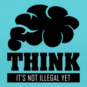 Think its not illegal yet - Women's V-Neck T-Shirt