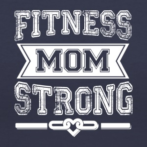 Fitness Mom Strong T Shirt - Women's V-Neck T-Shirt