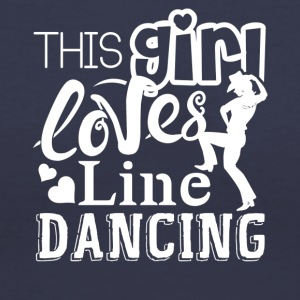 This Girl Loves Line Dancing Shirts - Women's V-Neck T-Shirt