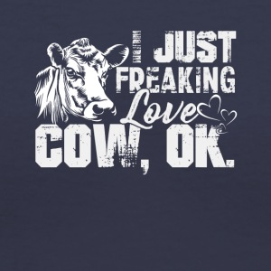 I Just Freaking Love Cows Shirt - Women's V-Neck T-Shirt