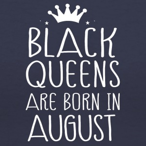 Black queens are born in August - Women's V-Neck T-Shirt