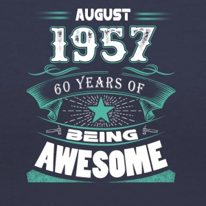 August 1957 - 60 years of being awesome - Women's V-Neck T-Shirt