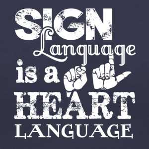 New Sign Language Shirt - Women's V-Neck T-Shirt