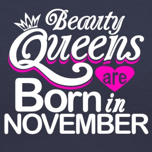Beauty Queens Born in November - Women's V-Neck T-Shirt