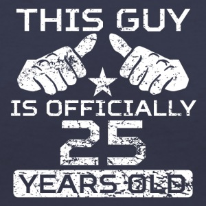 This Guy Is Officially 25 Years Old - Women's V-Neck T-Shirt