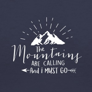 Mountains are calling - Women's V-Neck T-Shirt
