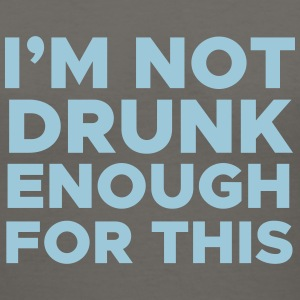 I'm Not Drunk Enough for This - Women's V-Neck T-Shirt