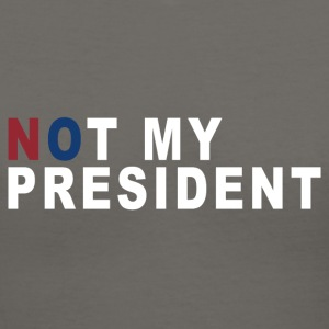 NOT MY PRESIDENT - Women's V-Neck T-Shirt