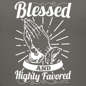 Blessed And Highly Favored (White Letters) - Women's V-Neck T-Shirt