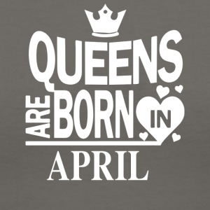 Queens April Birthday Gift - Women's V-Neck T-Shirt