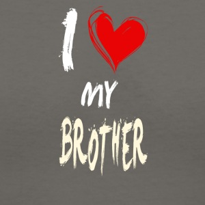 I love my BROTHER - Women's V-Neck T-Shirt
