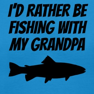 I'd Rather Be Fishing With My Grandpa - Women's V-Neck T-Shirt