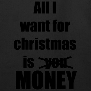 All i want for christmas is you money - Eco-Friendly Cotton Tote