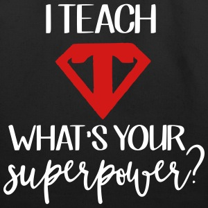 I Teach What's Your Superpower? - Eco-Friendly Cotton Tote