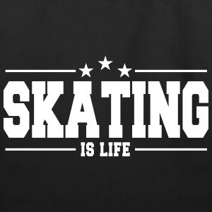 Skating is life 1 - Eco-Friendly Cotton Tote