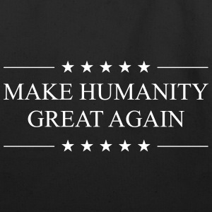 Make Humanity Great Again - Eco-Friendly Cotton Tote