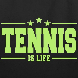 Tennis is life 1 - Eco-Friendly Cotton Tote
