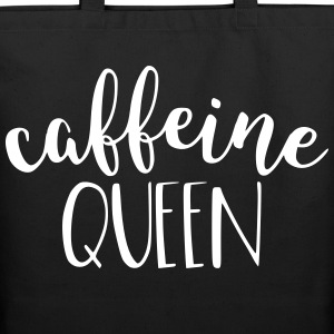 Caffeine Queen Coffee - Eco-Friendly Cotton Tote