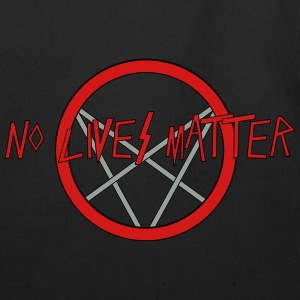 No LIves Matter, Only Metal - Eco-Friendly Cotton Tote