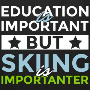 Education is important but skiing is importanter - Eco-Friendly Cotton Tote