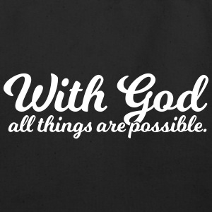 With God All Things Are Possible - Eco-Friendly Cotton Tote