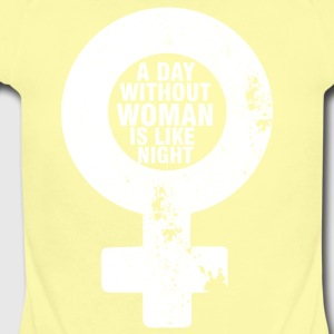 A Day Without A Woman - Short Sleeve Baby Bodysuit