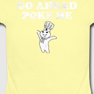 Go Ahead Poke Me - Short Sleeve Baby Bodysuit