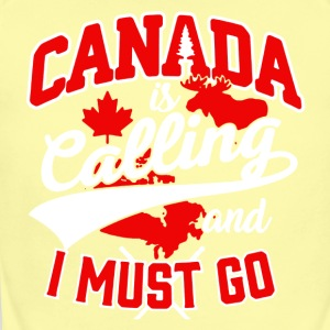 Canada Is Calling And I Must Go Shirt - Short Sleeve Baby Bodysuit