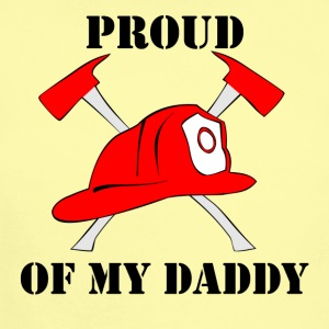 Proud Of My Daddy Firefighter - Short Sleeve Baby Bodysuit