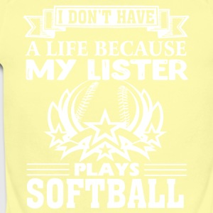 MY SISTER PLAYS SOFTBALL SHIRT - Short Sleeve Baby Bodysuit