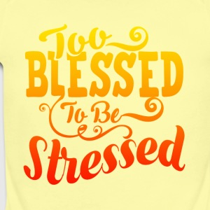 TOO BLESSED TO BE STRESSED 03 - Short Sleeve Baby Bodysuit