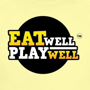 EAT WELL PLAY WELL - Short Sleeve Baby Bodysuit