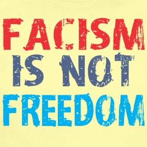 Facism Is Not Freedom - Short Sleeve Baby Bodysuit