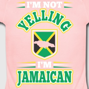 Im Not Yelling Im Jamaican - Short Sleeve Baby Bodysuit
