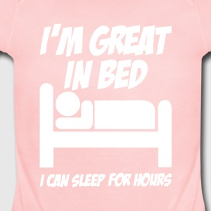 I M GREAT IN BED - Short Sleeve Baby Bodysuit