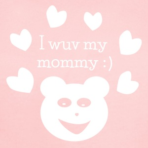 I Wuv My Mommy! - Short Sleeve Baby Bodysuit