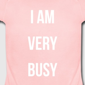 I AM VERY BUSY COLLECTION WHITE FONT - Short Sleeve Baby Bodysuit