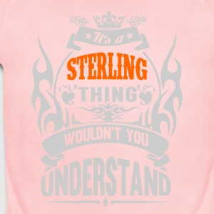 IT'S A STERLING THING TSHIRT - Short Sleeve Baby Bodysuit