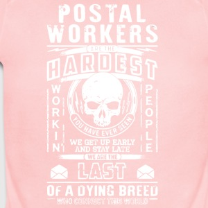 Postal Workers Are The Hardest T Shirt - Short Sleeve Baby Bodysuit