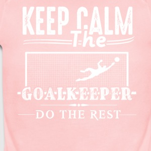 Goalkeeper Do The Rest Shirt - Short Sleeve Baby Bodysuit