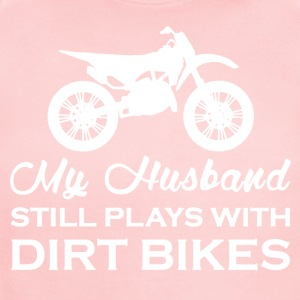 My Husband Still Plays With Dirt Bikes Shirt - Short Sleeve Baby Bodysuit
