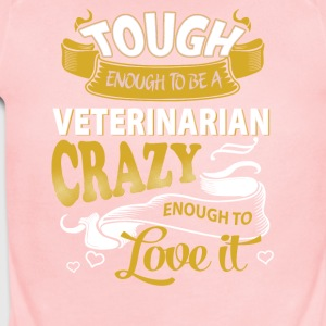Touch enough to be a Veterinarian - Short Sleeve Baby Bodysuit