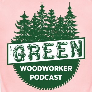 The Green Woodworker Podcast - Short Sleeve Baby Bodysuit